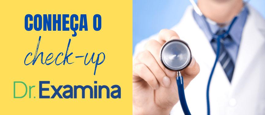 Faça seu Check-Up na Dr Examina